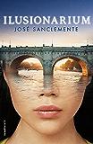 Ilusionarium (Spanish Edition)