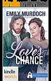 First Street Church Romances: Love's Chance (Kindle Worlds Novella) (Sweet Grove Beginnings Book 2)