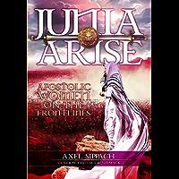 Junia Arise: Apostolic Women On The Frontlines