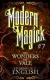 The Wonders of Vale: Modern Magick, 7