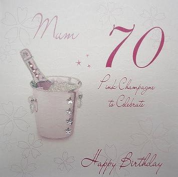 White Cotton Cards Wba70p Mum Pink Champagne Mum 70 To Celebrate