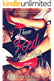 Those Red High Heels (English Edition)