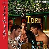A Fresh Start for Tori: Slick Rock, Book 11