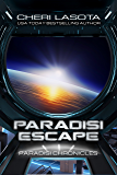 Paradisi Escape: A Paradisi Chronicles Novella (Paradisi Exodus Book 1) (English Edition)