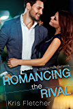 Romancing the Rival (Calypso Falls)
