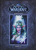 World of Warcraft: Chroniken Bd. 3
