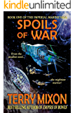 Spoils of War (Book 1 of The Imperial Marines Saga)