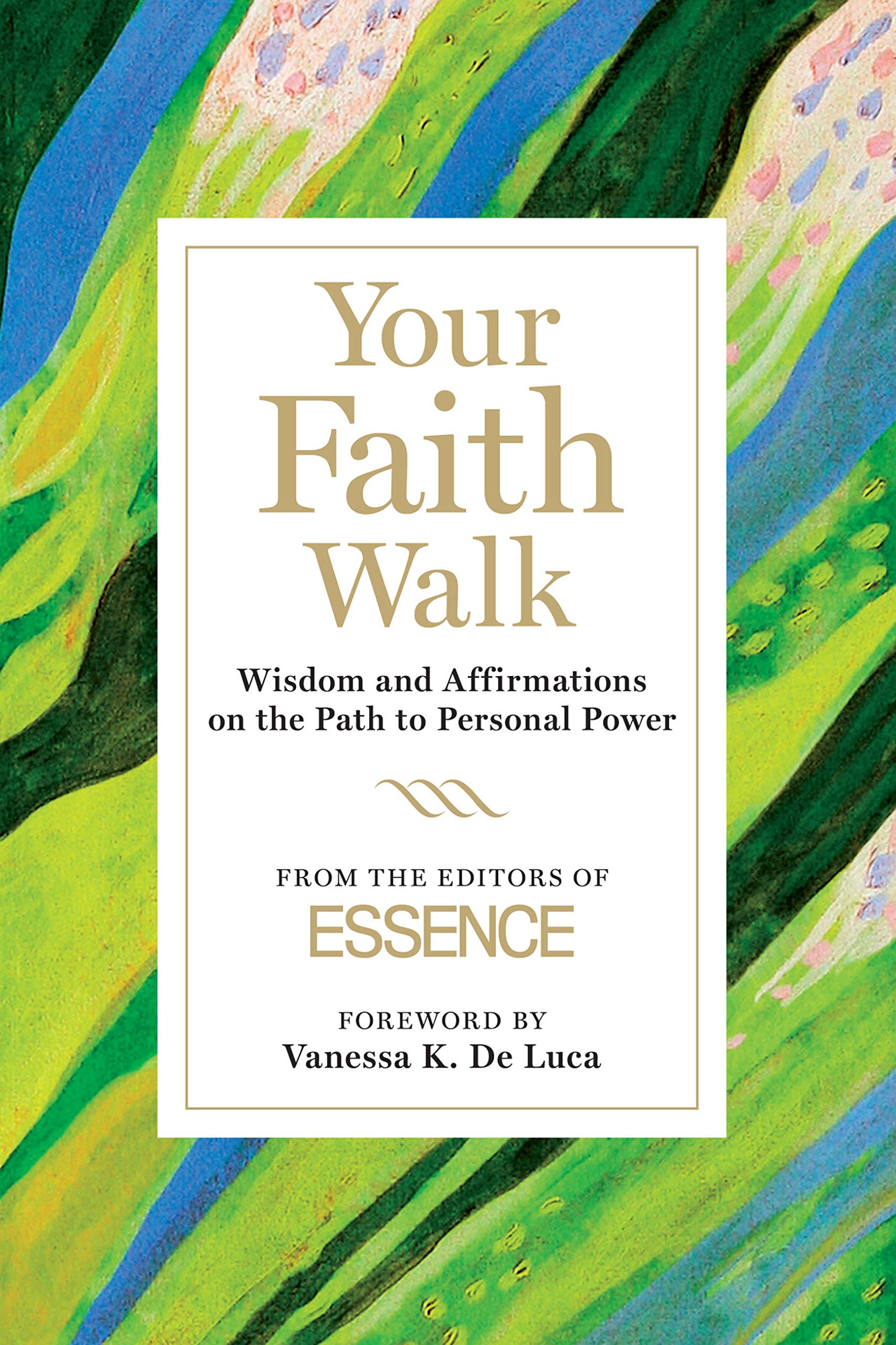 Your Faith Walk: Wisdom and Affirmations on the Path to Personal Power pdf