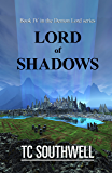 Lord of Shadows (Demon Lord Book 4)
