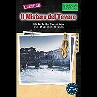 PONS Kurzkrimis: Il Mistero del Tevere: Mörderische Kurzkrimis zum Italienischlernen (A1/A2) (PONS Mörderische Kurzkrimis Vol. 5) (Italian Edition)