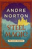 Steel Magic (The Magic Sequence)