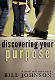 Discovering Your Purpose: A Short Interview with Bill Johnson (English Edition)
