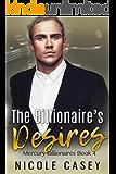 The Billionaire's Desires: A Billionaire BDSM Romance (Mercury Billionaires Book 4)
