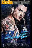 Blue: A Standalone Rockstar Romantic Suspense