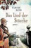 Das Lied der Störche: Roman (Die Ostpreußen Saga 1) (German Edition)