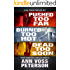 A Val Ryker Thriller Set - Three Complete Novels: Pushed Too Far, Burned Too Hot, Dead Too Soon (Val Ryker series)