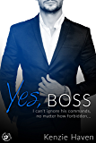 Yes, Boss: I can't ignore his commands, no matter how forbidden... (Taken by my Billionaire Boss Book 1)