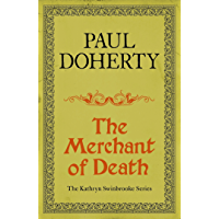 The Merchant of Death (Kathryn Swinbrooke Mysteries, Book 3): A gripping mystery from medieval Canterbury (Kathryn Swinbrooke Medieval Mysteries) (English Edition)