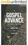 Gospel Advance: Leading a Movement That Changes the World