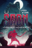 ŠRDN - From Bronze and Darkness (English Edition)