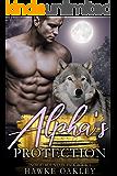 Alpha's Protection (Indigo Mountain Pack Book 1)