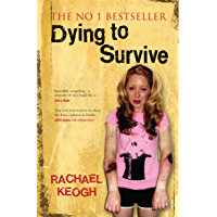 Dying to Survive: Surviving Drug Addiction: A Personal Journey through Drug Addiction
