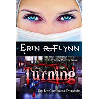 The Turning (A Dr. Kelly Murphy Novel Book 1) (English Edition)