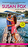 Fly Away with Me (Blue Moon Harbor)