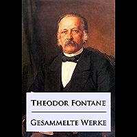 Theodor Fontane - Gesammelte Werke (German Edition)