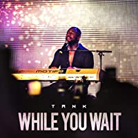 While You Wait - EP