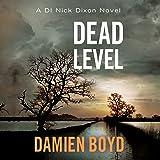 Dead Level: DI Nick Dixon, Book 5