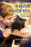In quattro e quattr'otto (Graffi, fusa e felini Vol. 2)