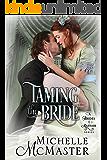 Taming the Bride (Brides of Mayfair Series Book 2)