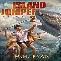 Island Jumper 2: An Archipelago Series