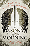 Son of the Morning (Banners of Blood 1)
