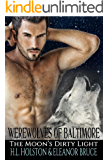 Werewolves of Baltimore: The Moon's Dirty Light