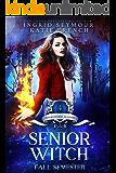 Supernatural Academy: Senior Witch, Fall Semester