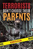 Terrorists Don't Choose Their Parents (Judy Baxter Book 3)