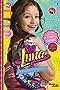 Soy Luna. El principio del verano (Spanish Edition)