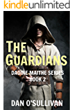 The Guardians: Daoine Maithe Book 2 (English Edition)