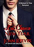 Last Chance New Year (A Moment in Time Book 2)