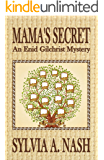 Mama's Secret: An Enid Gilchrist Mystery (Enid Gilchrist Mysteries Book 2)