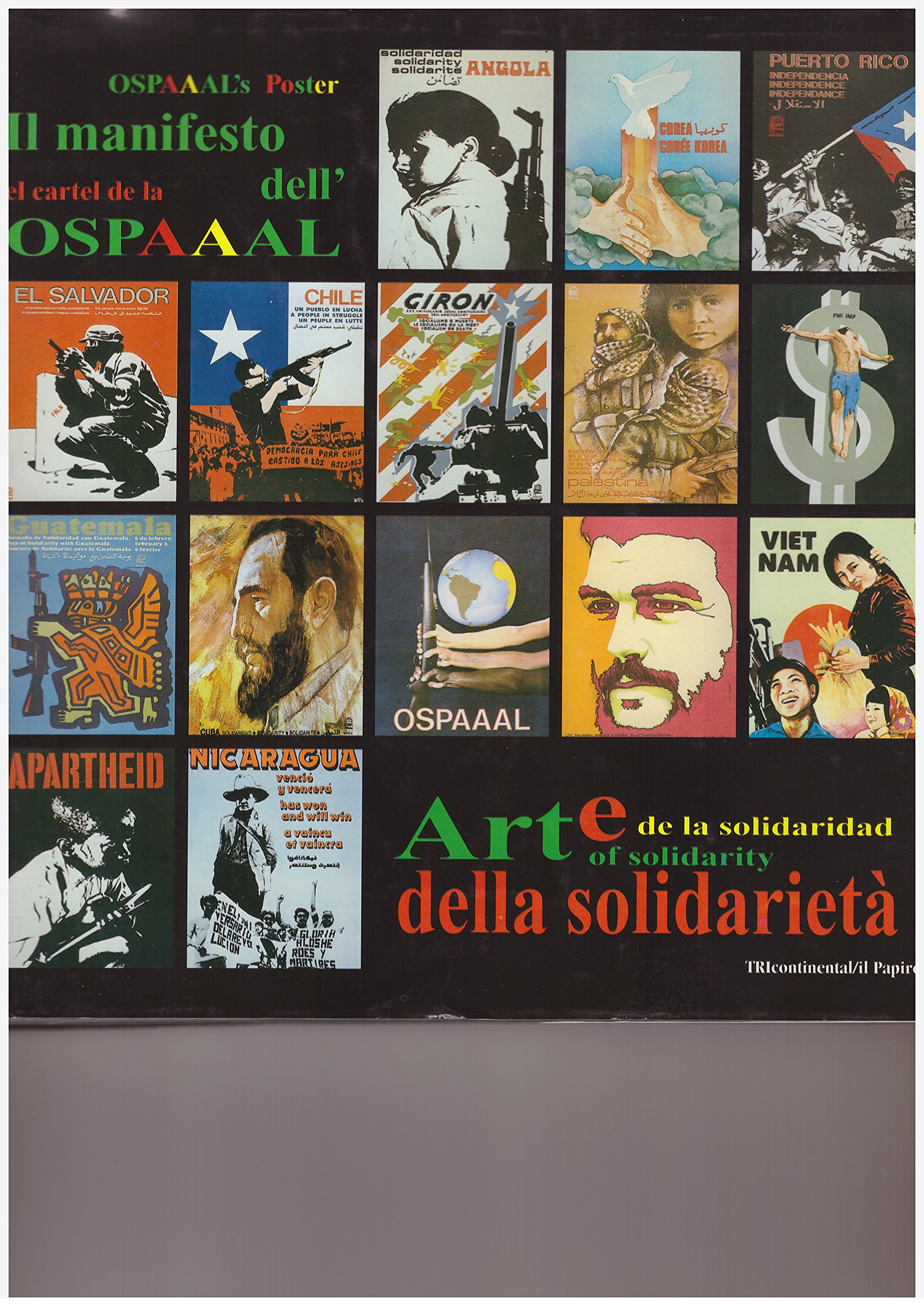 OSPAAALs Poster Art of Solidarity / Il Manifesto della ...