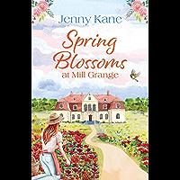 Spring Blossoms at Mill Grange (English Edition)