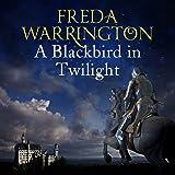 A Blackbird in Twilight: Blackbird, Book 4
