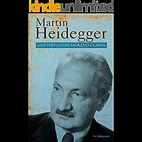 Martin Heidegger. El filósofo del ser (Filosofía nº 2)