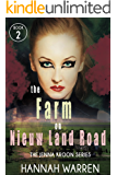 The Farm on Nieuw Land Road (The Jenna Kroon Series Book 2)