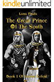 The Great Prince of the South (Exodus Retold Book 1)