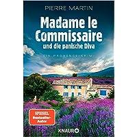 Madame le Commissaire und die panische Diva: Ein Provence-Krimi: 8