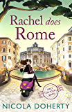 Rachel Does Rome (Girls On Tour BOOK 4): A hilarious romantic summer read